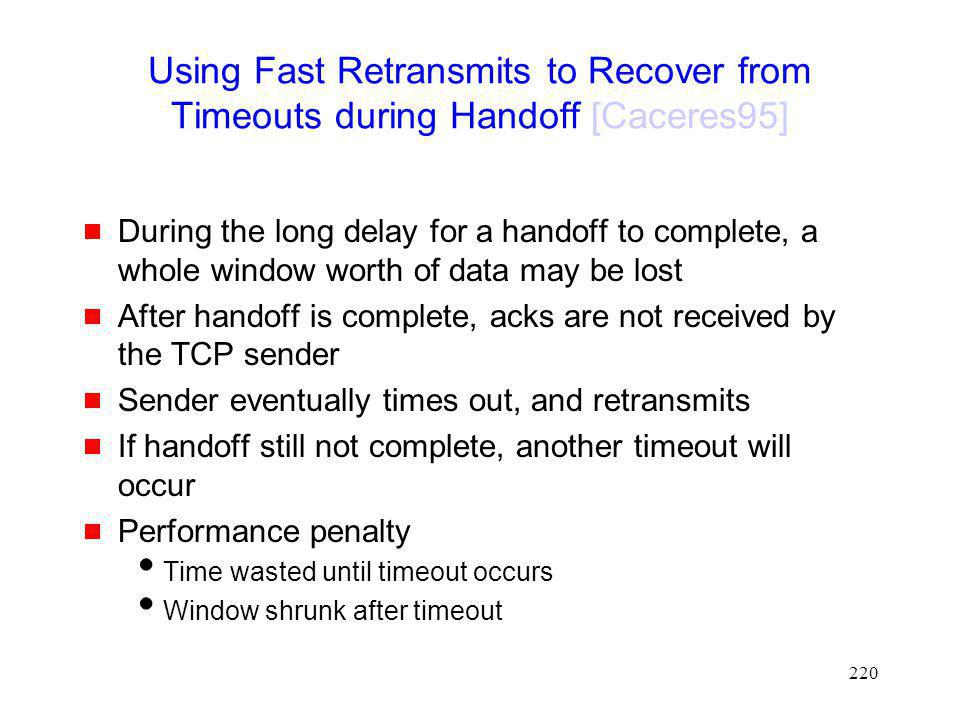 Using Fast Retransmits to Recover from Timeouts during Handoff [Caceres95]